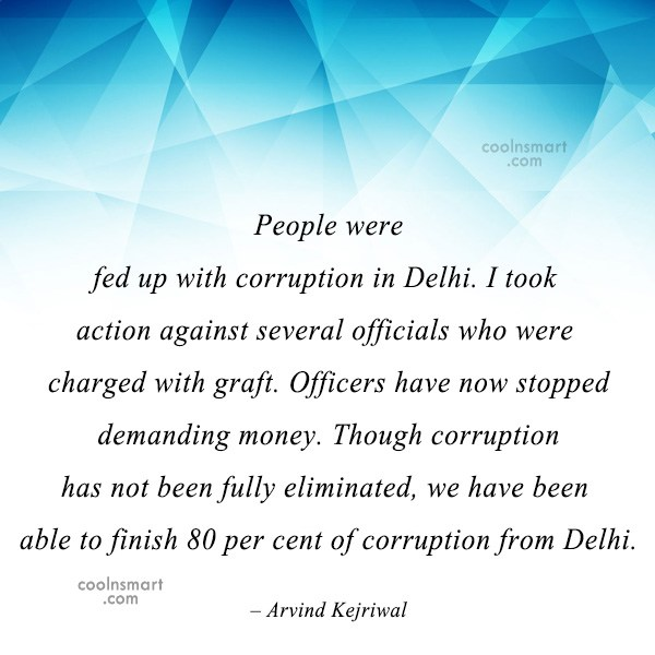Miscellaneous Quote: People were fed up with corruption in...