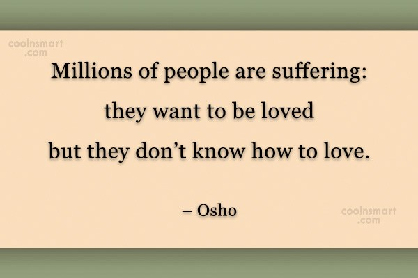 Quote: Millions of people are suffering: they want...