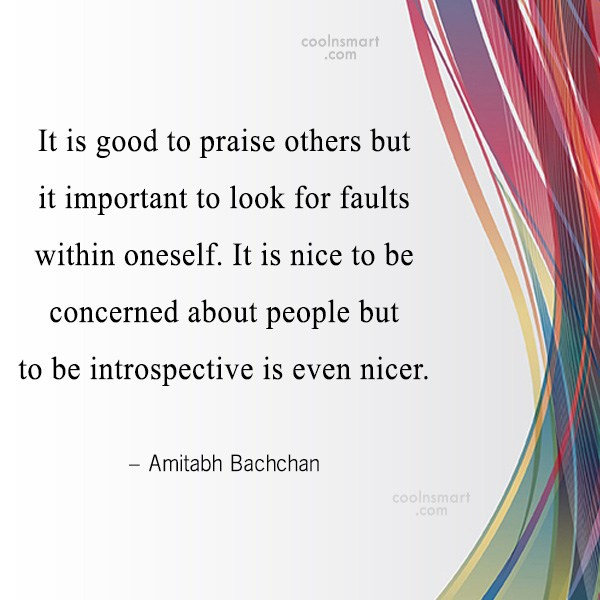Quote: It is good to praise others but...
