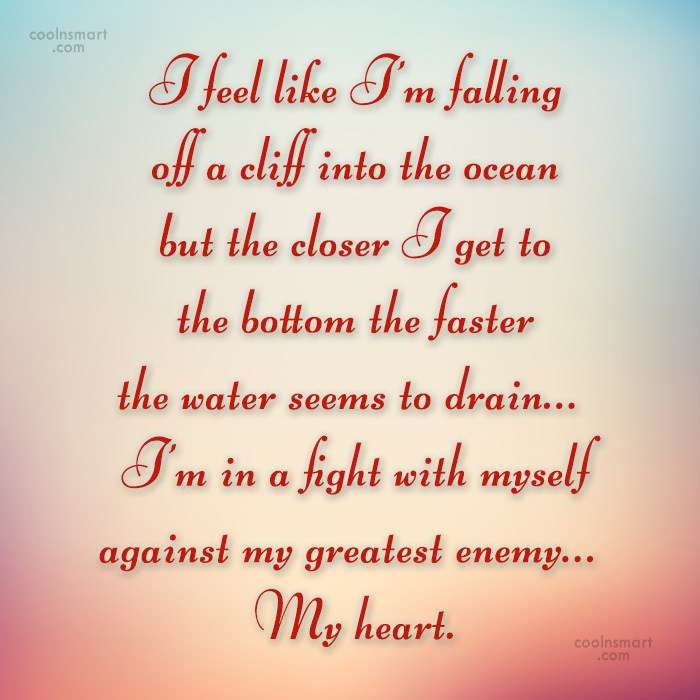 Quote: I feel like I'm falling off a...