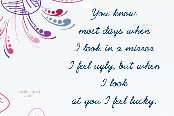 Insult Quote: You know most days when I look...