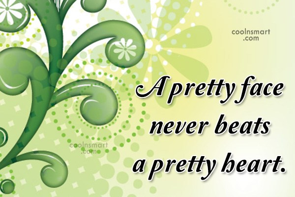 Quote: A pretty face never beats a pretty...