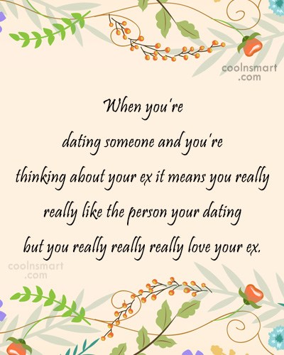Quote: When you're dating someone and you're thinking...