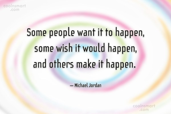 Quote: Some people want it to happen, some...