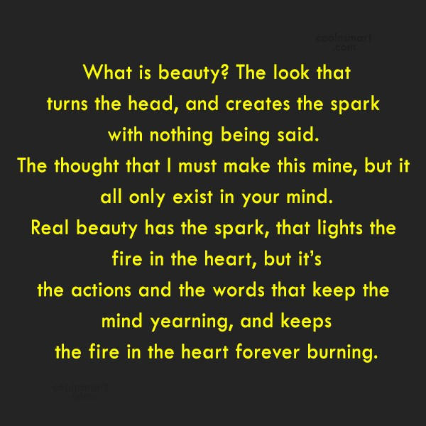 Quote: What is beauty? The look that turns...