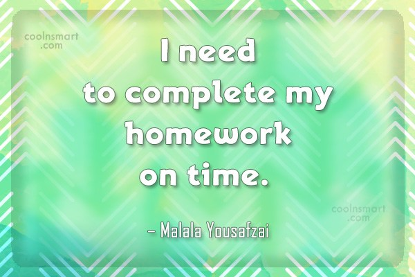 Quote: I need to complete my homework on...