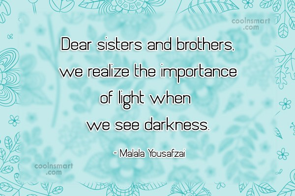 Quote: Dear sisters and brothers, we realize the...