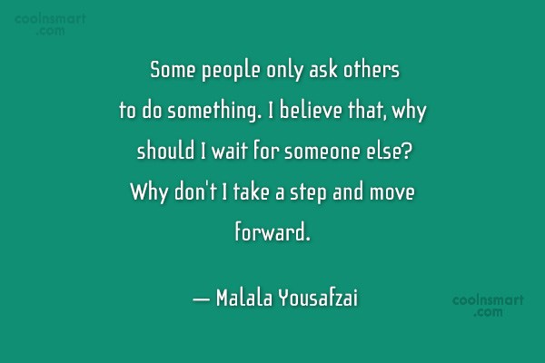 Quote: Some people only ask others to do...