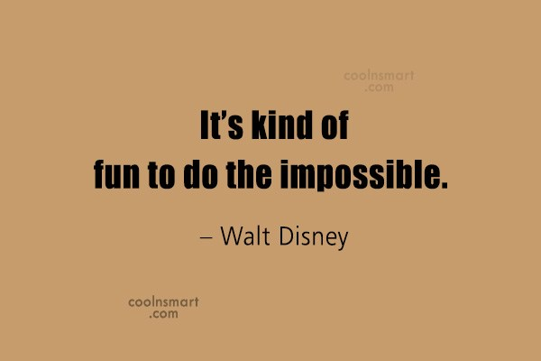 Quote: It's kind of fun to do the...