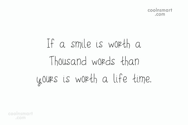 A Smile Is Worth A Thousand Words