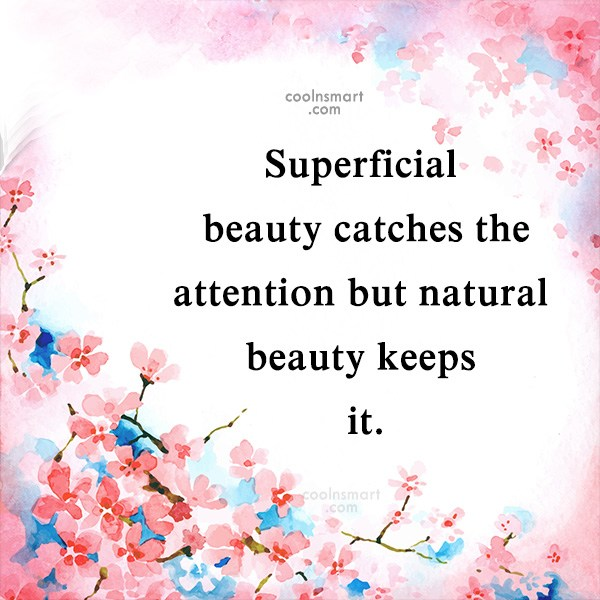 beauty is superficial