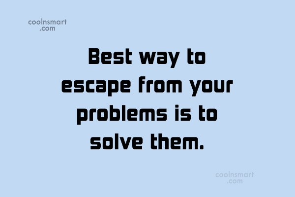 Problem Quotes Alluring Problem Quotes Sayings About Obstacles  Images Pictures