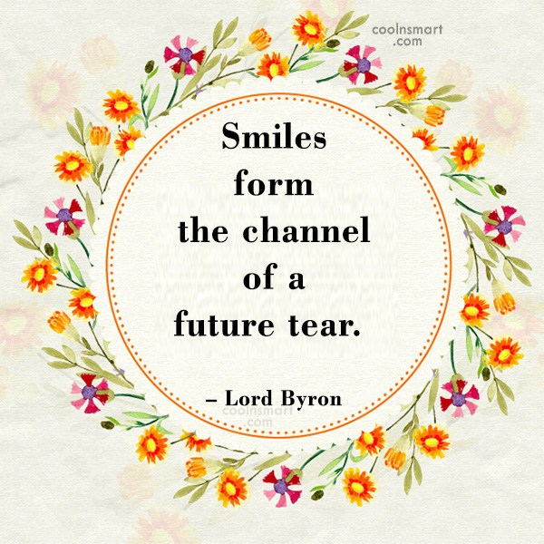 Quote: Smiles form the channel of a future...