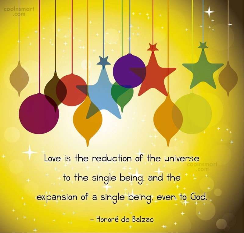 Quote: Love is the reduction of the universe...