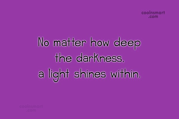 Darkness Quotes And Sayings Images Pictures Coolnsmart