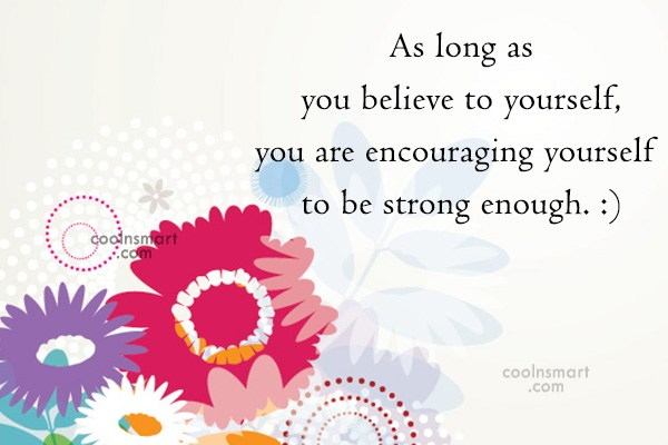 Quote: As long as you believe to yourself,...