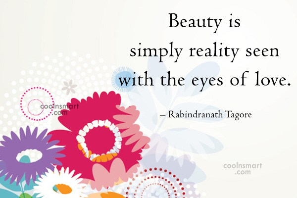 Quote: Beauty is simply reality seen with the...