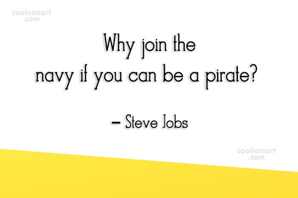 Quote: Why join the navy if you can...