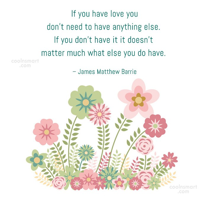 Quote: If you have love you don't need...