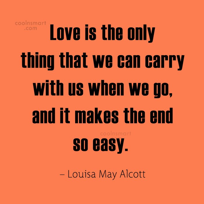 Quote: Love is the only thing that we...