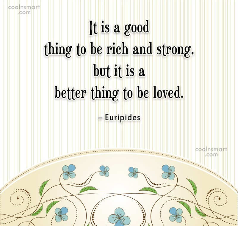 Quote: It is a good thing to be...