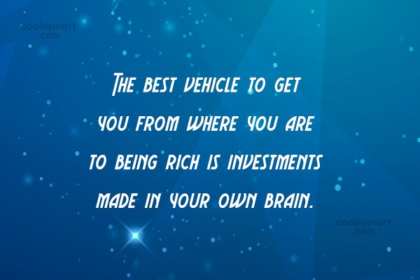 Quote: The best vehicle to get you from...
