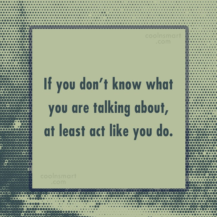 Stupid Quote: If you don't know what you are...