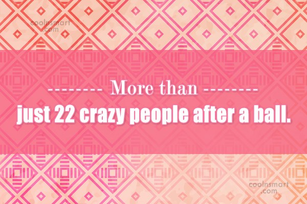 Quote: More than just 22 crazy people after...