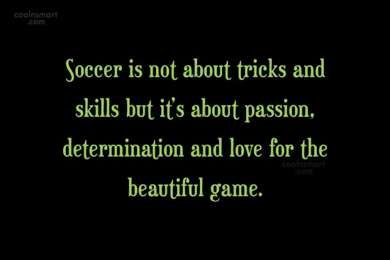600 Soccer Quotes And Sayings Coolnsmart