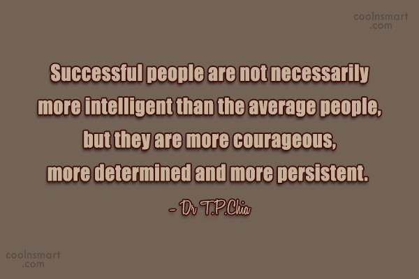 Determination Quote: Successful people believe and practice the laws...