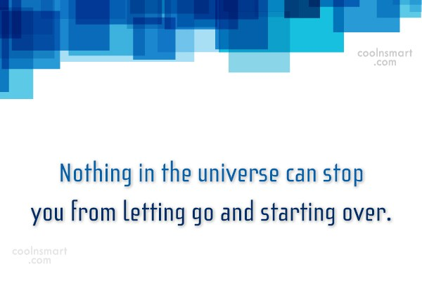 Beginning Quote: Nothing in the universe can stop you...