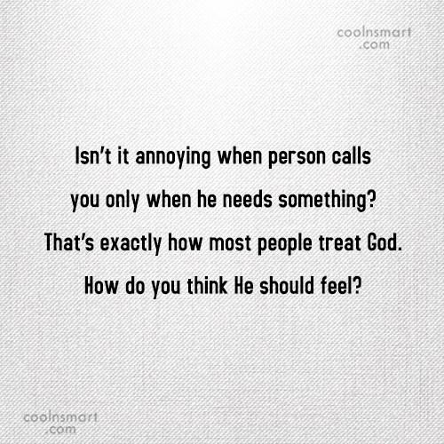 Annoying People Quote: Isn't it annoying when person calls you...