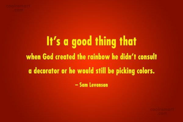 Quote: It's a good thing that when God...