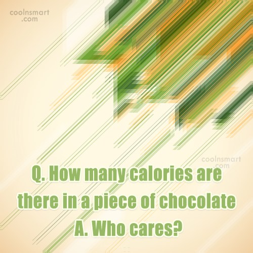 Obesity Quote: Q. How many calories are there in...