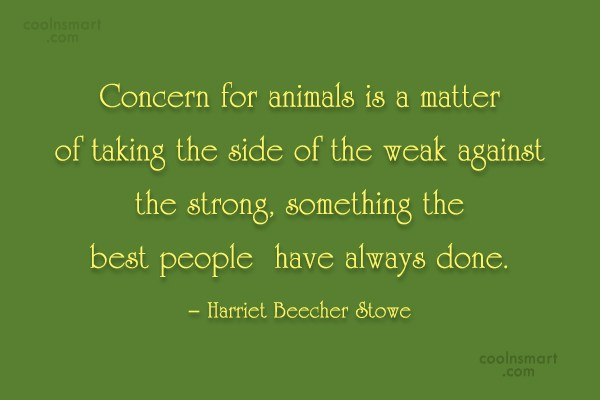 Images Quote: Concern for animals is a matter of...