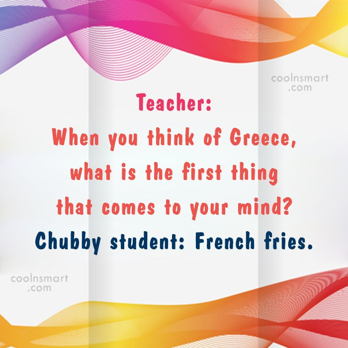 Obesity Quote: Teacher: When you think of Greece, what...