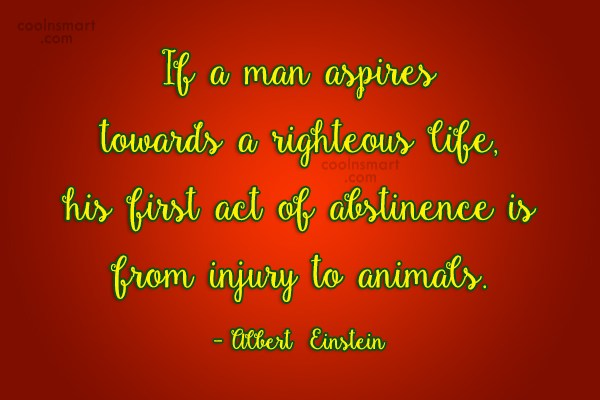 Images Quote: If a man aspires towards a righteous...