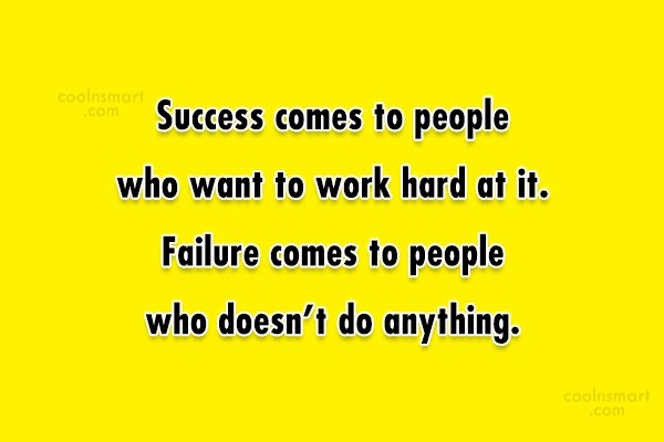 Quote: Success comes to people who want to...