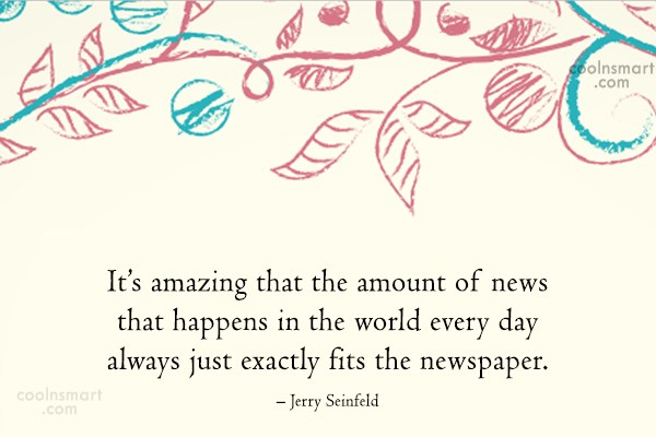 Quote: It's amazing that the amount of news...