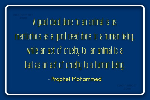 Images Quote: A good deed done to an animal...