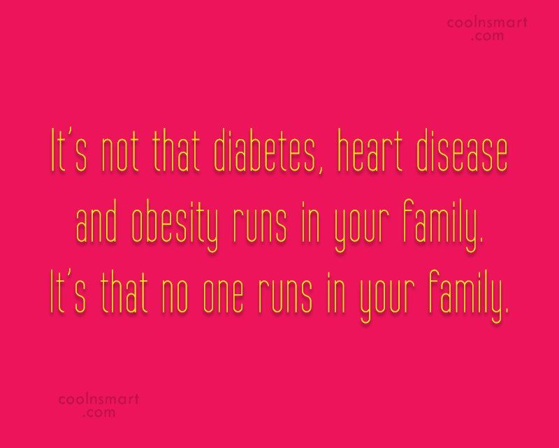 Obesity Quote: It's not that diabetes, heart disease and...