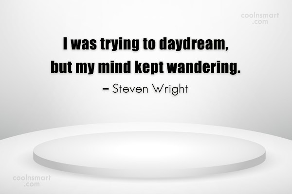 40 Daydreaming Quotes And Sayings Page 2 Coolnsmart