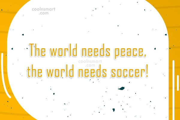 Quote: The world needs peace, the world needs...
