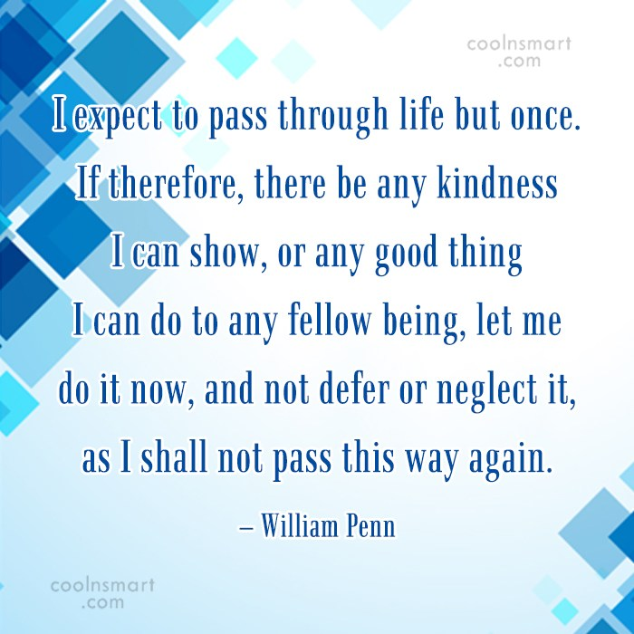 Quote: I expect to pass through life but...
