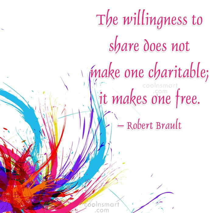 Quote: The willingness to share does not make...