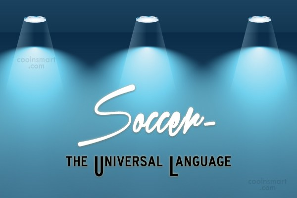 Quote: Soccer- the Universal Language