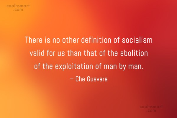 Quote: There is no other definition of socialism...