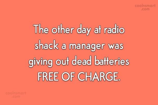 Quote: The other day at radio shack a...