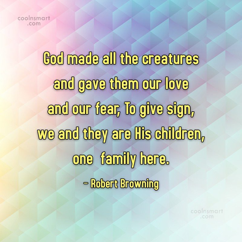 Images Quote: God made all the creatures and gave...