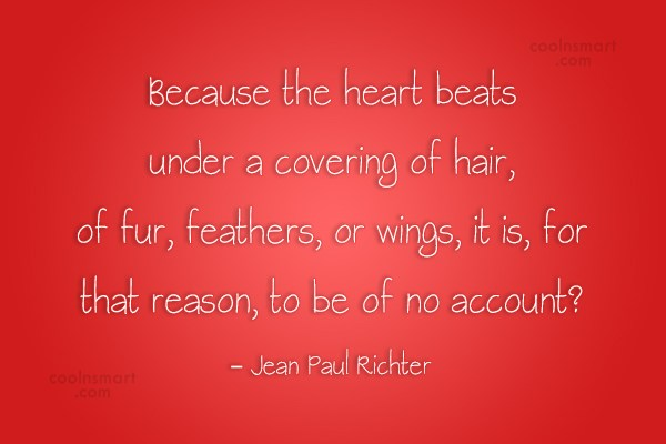 Images Quote: Because the heart beats under a covering...